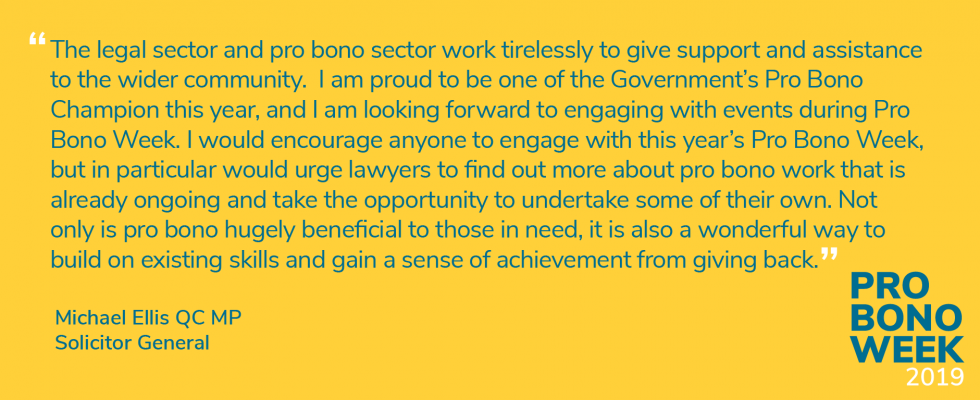 Michael Ellis, QC MP - Pro Bono Week Quote -